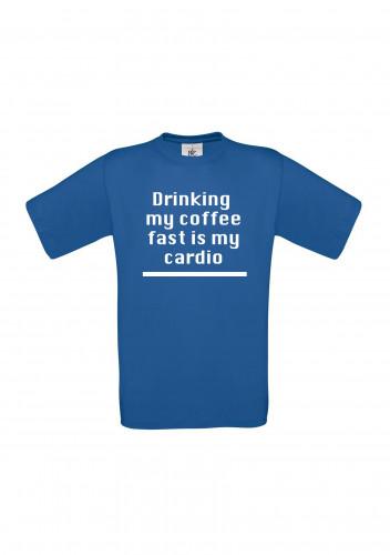 Drinking my coffee is my Cardio