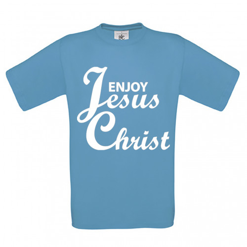 Enjoy Jesus Christ
